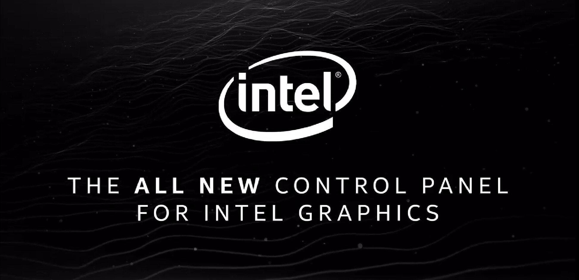 Intel publie de nouveaux pilotes graphiques et annonce une interface repensée